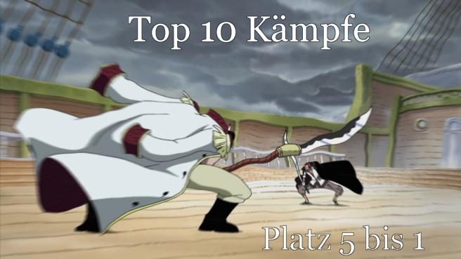 Top 10 Kämpfe Platz 5 bis 1